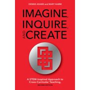 Imagine, Inquire, and Create - eBook