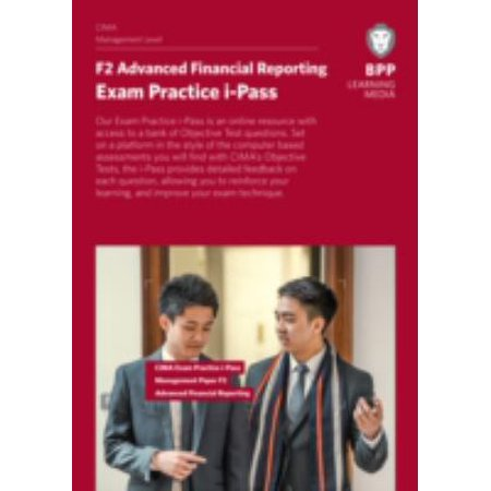 Cima F2 Advanced Financial Reporting  Exam Practice Ipass  Printed Access Code