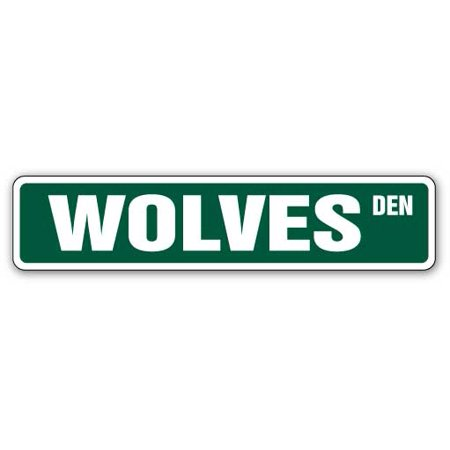 WOLVES Street Sign wolf collectible decor howl signs howling hunter hunting guy