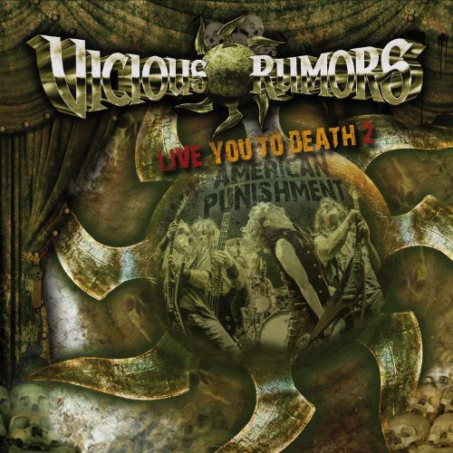 Vicious Rumors - Live You to Death 2-American Punishment [CD]