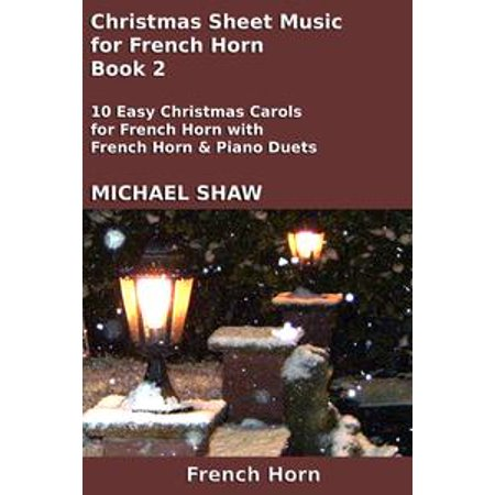 Christmas Sheet Music for French Horn: Book 2 - eBook
