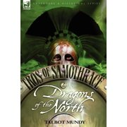 Tros of Samothrace 2 : Dragons of the North