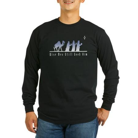 CafePress - Wise Men Still Seek Him - Long Sleeve Dark (Wise Men Still Seek Him T Shirt)
