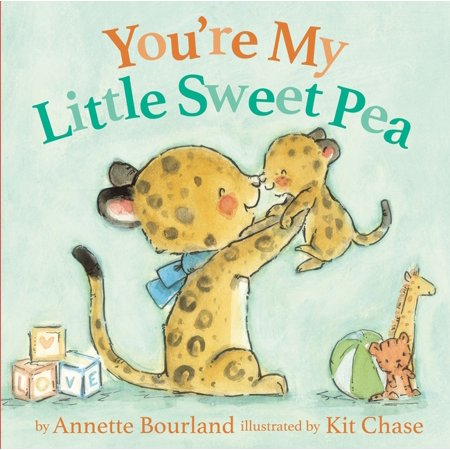 You're My Little Sweet Pea (Board Book)