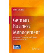 German Business Management : A Japanese Perspective on Regional Development Factors
