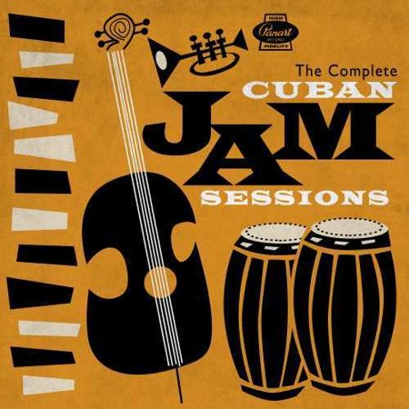 Complete Cuban Jam Sessions (Various Artists) - Complete Jam