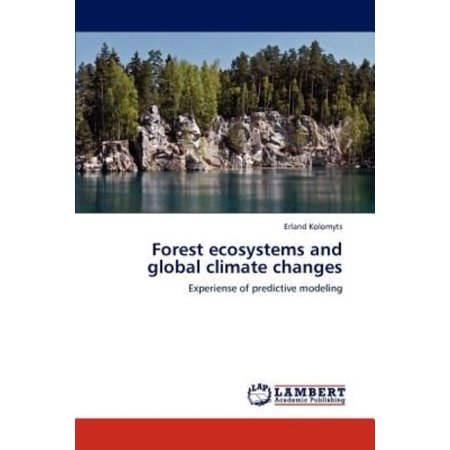 Forest Ecosystems And Global Climate Changes