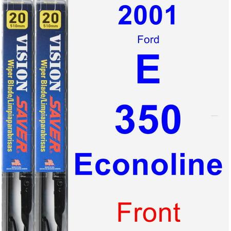 2001 Ford E-350 Econoline Wiper Blade Set/Kit (Front) (2 Blades) - Vision Saver