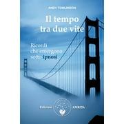 Il tempo tra due vite - eBook