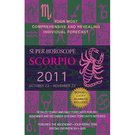 Super Horoscope Scorpio  October 23   November 22