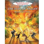 The Hidden Valley : Reasoning in Action