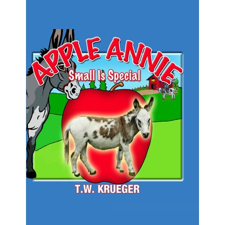 Apple Annie Small Is Special - - Special Apple