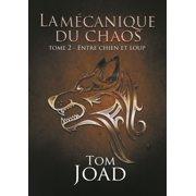 La mécanique du chaos 2 - eBook