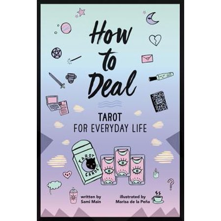 Deal of the Day - How to Deal: Tarot for Everyday Life