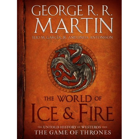 The World of Ice & Fire : The Untold History of Westeros and the Game of Thrones - Game Of Thrones Party Supplies