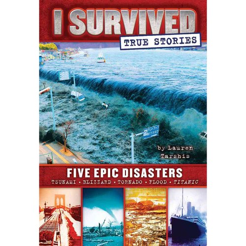 I Survived Five Epic Disasters