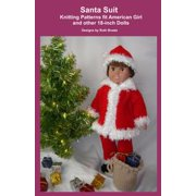 Santa Suit, Knitting Patterns fit American Girl and other 18-Inch Dolls - eBook