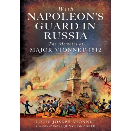 With Napoleons Guard in Russia - eBook (Napoleons Guard)