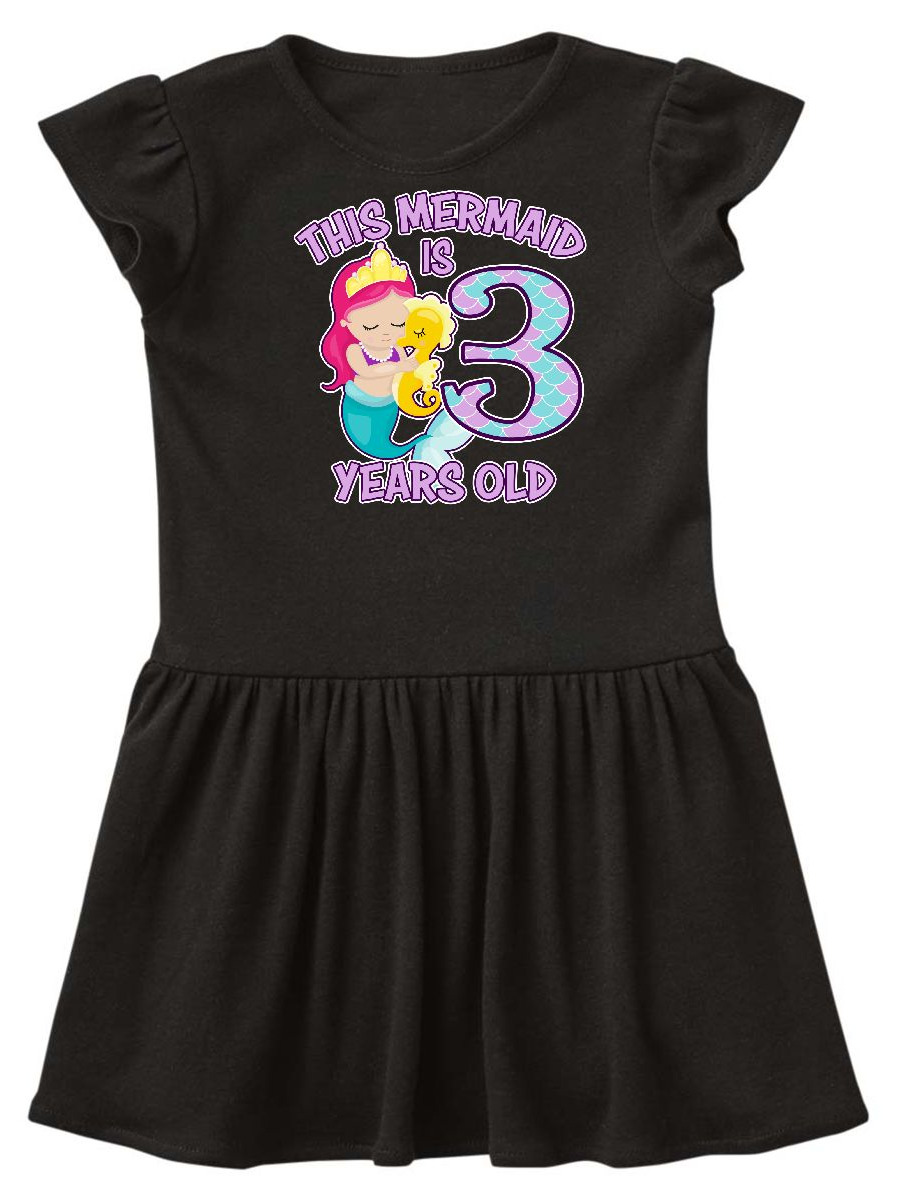 This Mermaid is 3 years old Toddler Dress