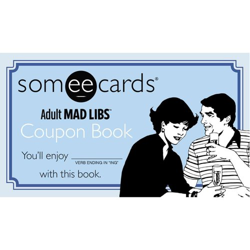 Someecards Mad Libs Coupon Book