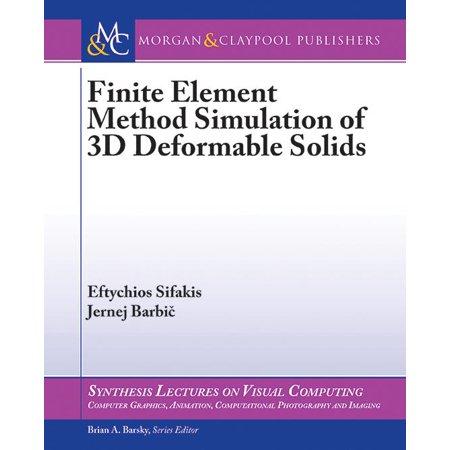 Finite Element Method Simulation of 3D Deformable