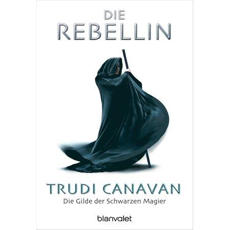 Die Gilde der Schwarzen Magier - Die Rebellin - eBook (Schwarzen Hut-logo)