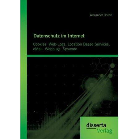 Datenschutz Im Internet  Cookies  Web Logs  Location Based Services  Email  Webbugs  Spyware  German  English