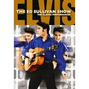 Elvis Presley: The Ed Sullivan Shows: The Performances by