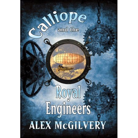 Calliope and the Royal Engineers - eBook