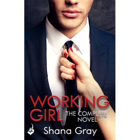 Working Girl : She's sexy, mysterious...and hungry for revenge.