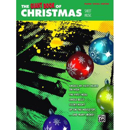 The Giant Book of Christmas Sheet Music : Piano/Vocal/Guitar ()