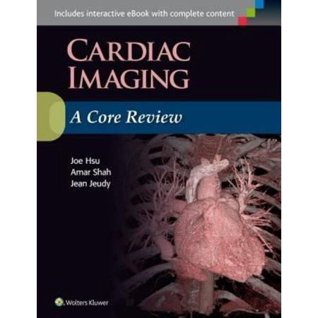 Cardiac Imaging  A Core Review