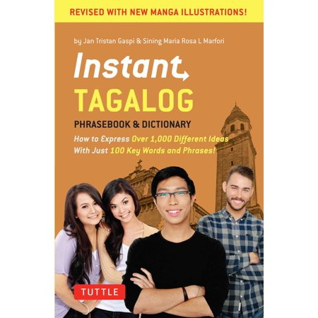 Instant Tagalog : How to Express Over 1,000 Different Ideas with Just 100 Key Words and Phrases!  (Tagalog Phrasebook & Dictionary) - Different Wedding Ideas
