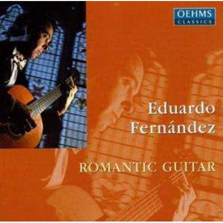 Eduardo Fernandez: Romantic Guitar