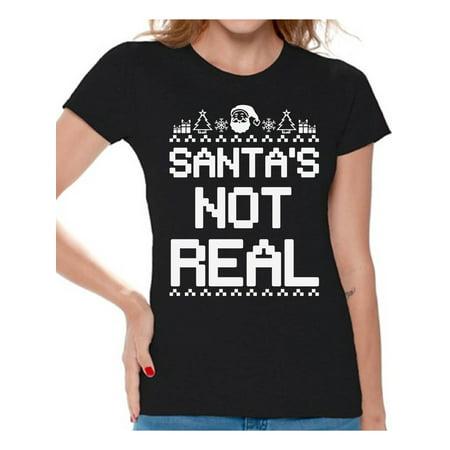 Awkward Styles Santa's Not Real Christmas Shirts for Women Ugly Christmas T-shirt Holiday Shirt Funny Santa T Shirt Women's Holiday Top Funny Tacky Party Shirts for Christmas Holidays Xmas Tee