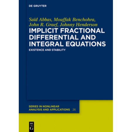 Implicit Fractional Differential and Integral Equations -