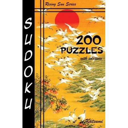 Sudoku 200 Puzzles with Solutions: 50 Easy, 50 Medium, 50 Hard and 50 Very Hard. a Rising Sun Series Book - image 1 of 1