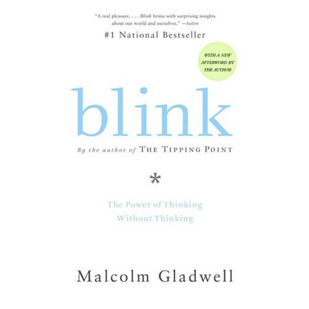 Blink: The Power Of Thinking Without Thinking by