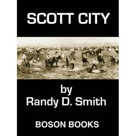 Scott City: Book 3 in the Lane Collier Series - eBook