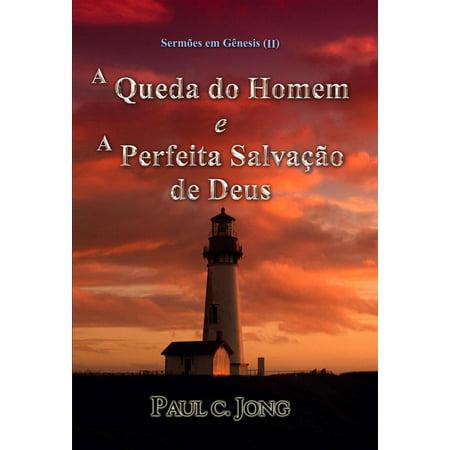 Sermões em Gênesis (II) - A Queda do Homem e A Perfeita Salvação de Deus - eBook](Fantasias De Halloween Homem)