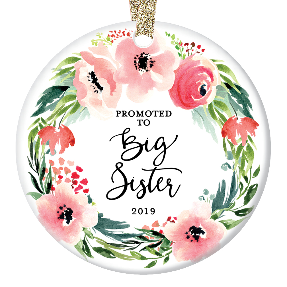 "Promoted to Big Sister Christmas Ornament 2019, New Baby Sister or Brother Older Sibling Xmas Gift, Pink Floral Wreath Ceramic 3"" Flat Circle Porcelain with Gold Ribbon & Free Gift Box 