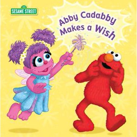 Abby Cadabby Makes a Wish (Sesame Street) - eBook - Abby Cadabby Merchandise
