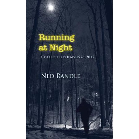 Running at Night : Collected Poems 1978-212