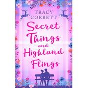 Secret Things and Highland Flings - eBook