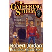 The Gathering Storm : Book Twelve of the Wheel of Time