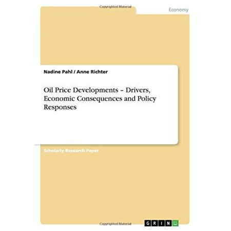 Oil Price Developments   Drivers  Economic Consequences And Policy Responses