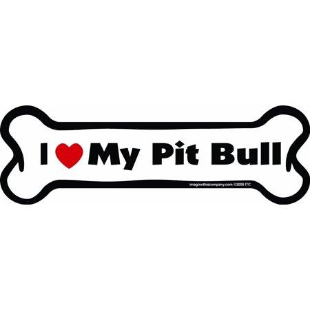 - I Love My Pit Bull Bone Magnet Dog 2