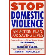 Stop Domestic Violence : An Action Plan for Saving Lives
