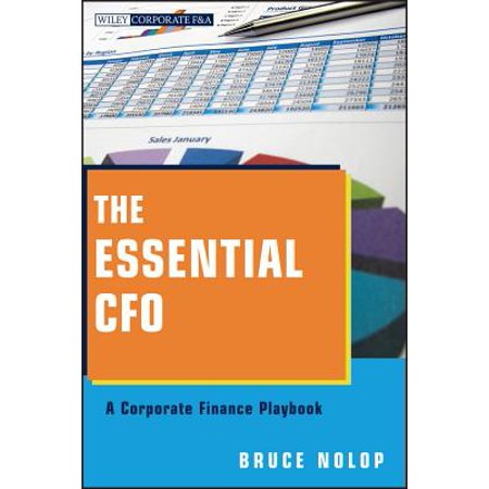 The Essential CFO : A Corporate Finance Playbook