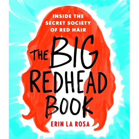 Bug Head - The Big Redhead Book : Inside the Secret Society of Red Hair